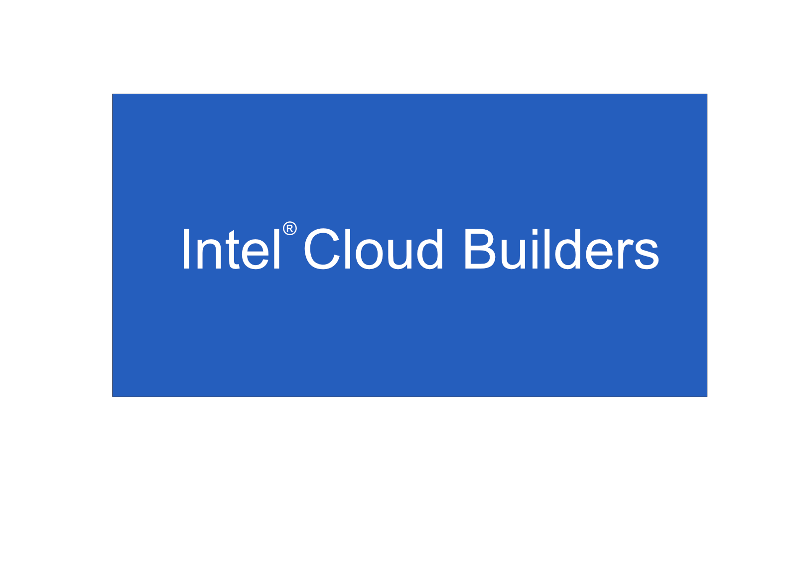 Intel Cloud Builders